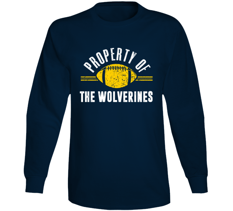 Property Of The Wolverines Popular Football Long Sleeve