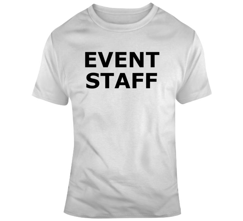 Event Staff - Popular  T Shirt