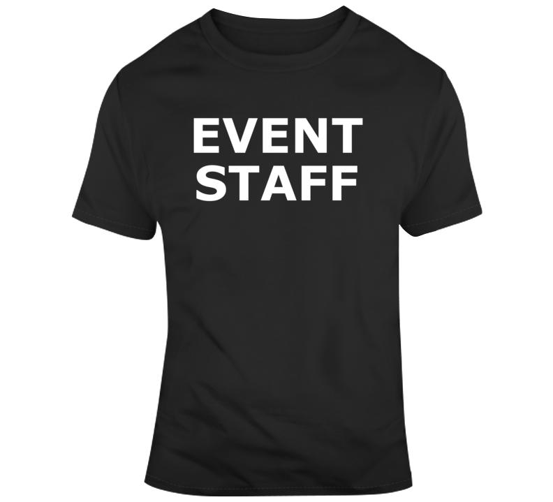 Event Staff ( White Font ) Popular T Shirt