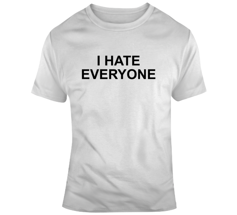 I Hate Everyone Where Do You See Yourself In 50 Years Popular  T Shirt