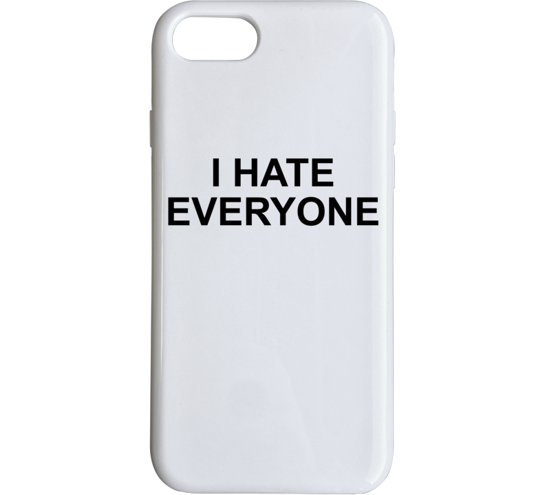 I Hate Everyone Where Do You See Yourself In 50 Years Popular Phone Case