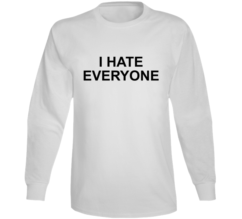 I Hate Everyone Where Do You See Yourself In 50 Years Popular Long Sleeve