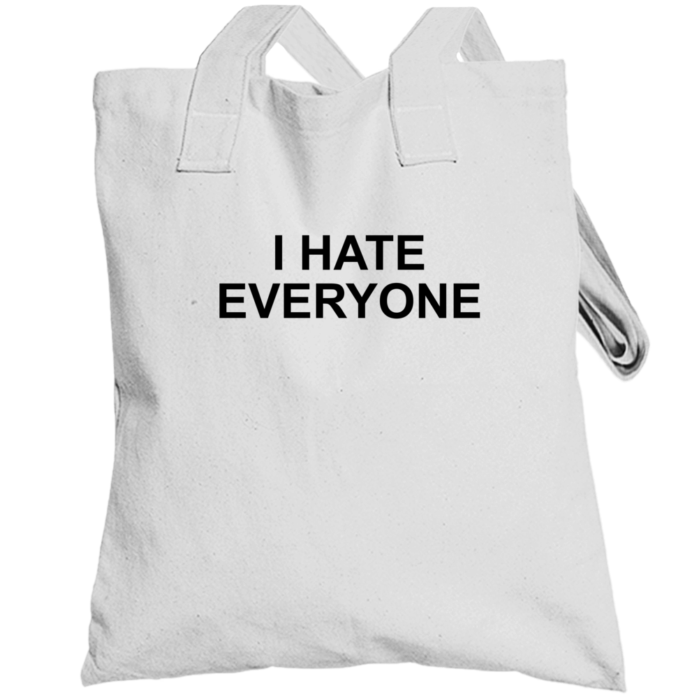 I Hate Everyone Where Do You See Yourself In 50 Years Popular Totebag