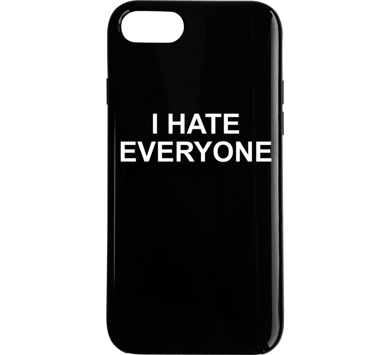 I Hate Everyone ( White Font ) Where Do You See Yourself In 50 Years Popular Phone Case
