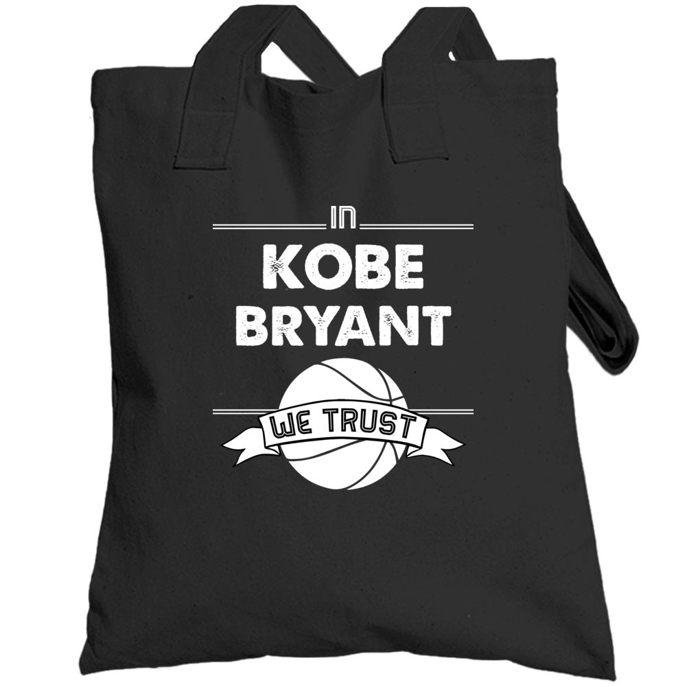 In Kobe Bryant We Trust Rip Totebag