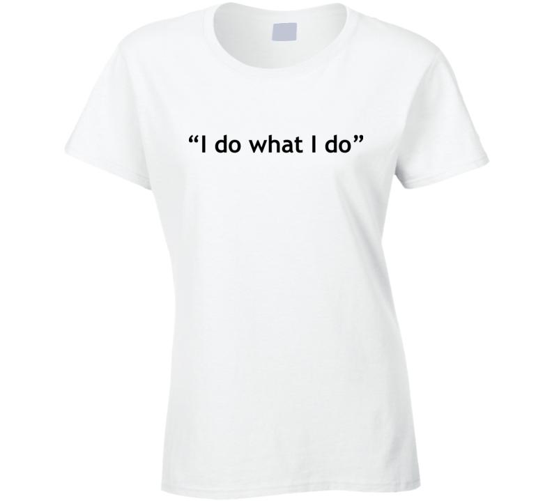 I Do What I Do -  Rip Kobe Bryant Ladies T Shirt