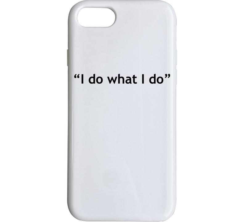 I Do What I Do -  Rip Kobe Bryant Phone Case