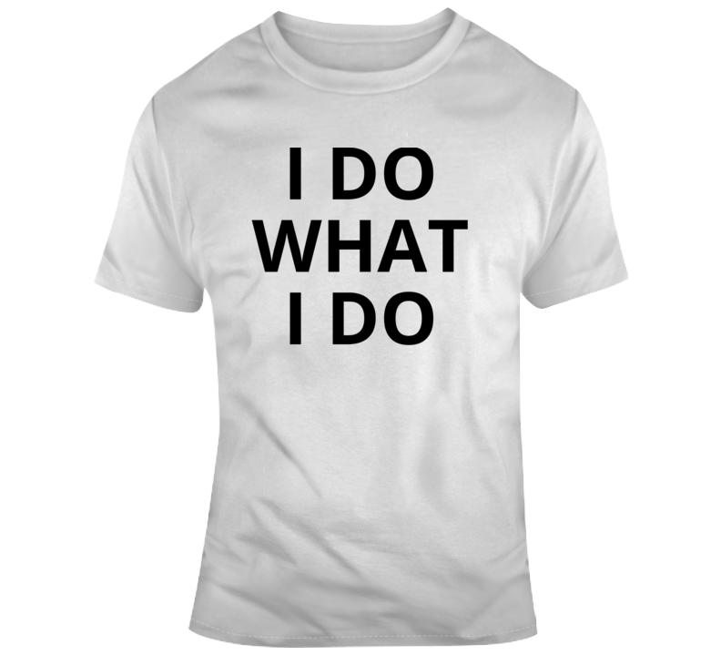 I Do What I Do Kobe Bryant Rip T Shirt
