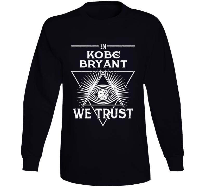 In Kobe Bryant We Trust Rip Mamba Long Sleeve