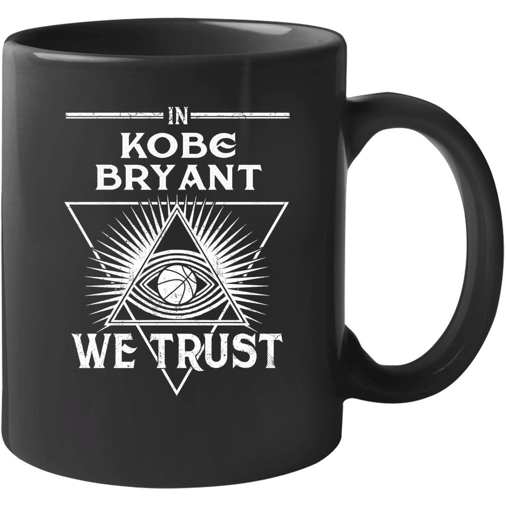 In Kobe Bryant We Trust Rip Mamba Mug