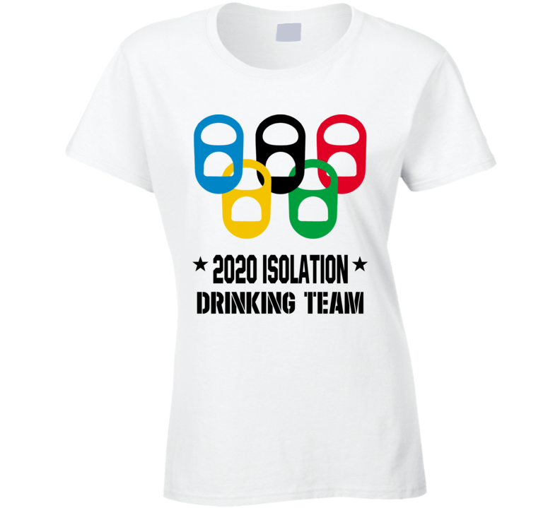 2020 Isolation Drinking Team Covid 19 Social Distancing Ladies T Shirt