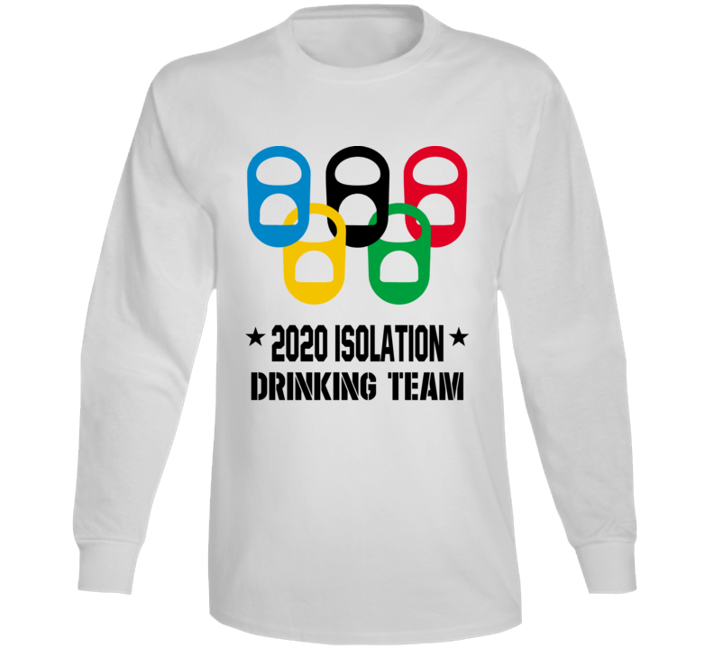2020 Isolation Drinking Team Covid 19 Social Distancing Long Sleeve