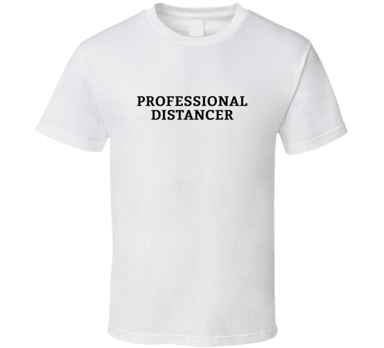 Professional Distancer - Corona Virus Covid 19 Popular T Shirt