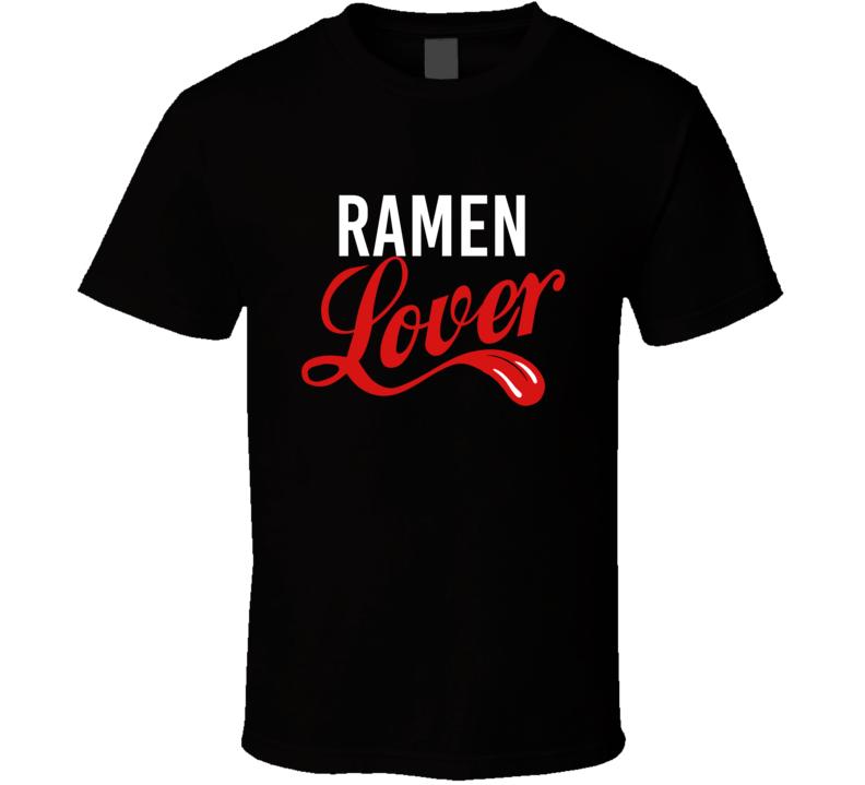 Ramen Lover Funny Popular  T Shirt