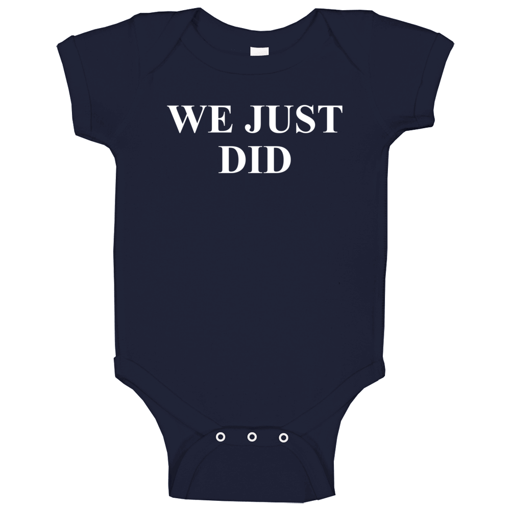President Joe Biden We Just Did Election Inspired Popular Baby One Piece