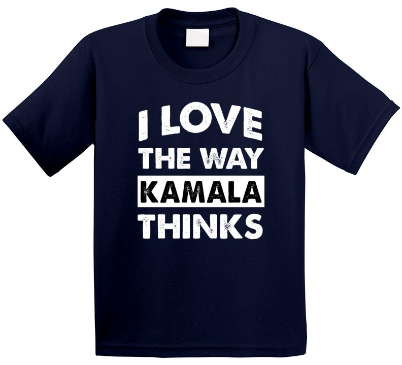 I Love The Way Kamala Harris Vice President Thinks Popular T Shirt