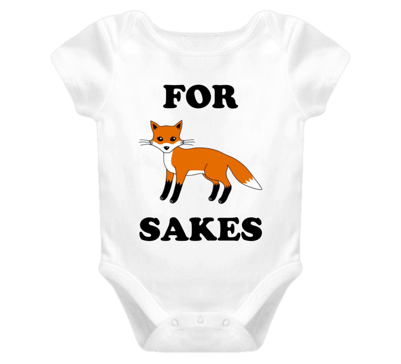 For Fox Sakes (Black Font) Baby Onesie T Shirt