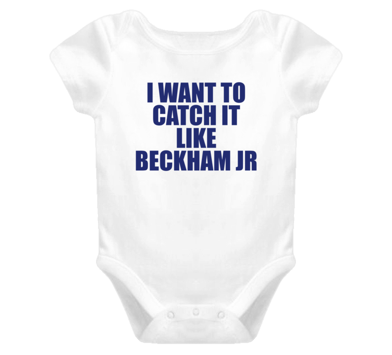 I Want To Catch It Like Beckham Jr (Blue Font) Funny Football Baby Onesie T Shirt
