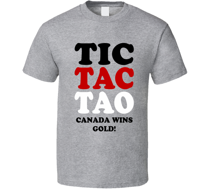 Tic Tac Toa Canada Wins Gold! - 2015 IIHF World Junior Hockey Champions (Black Red White Font) T Shirt