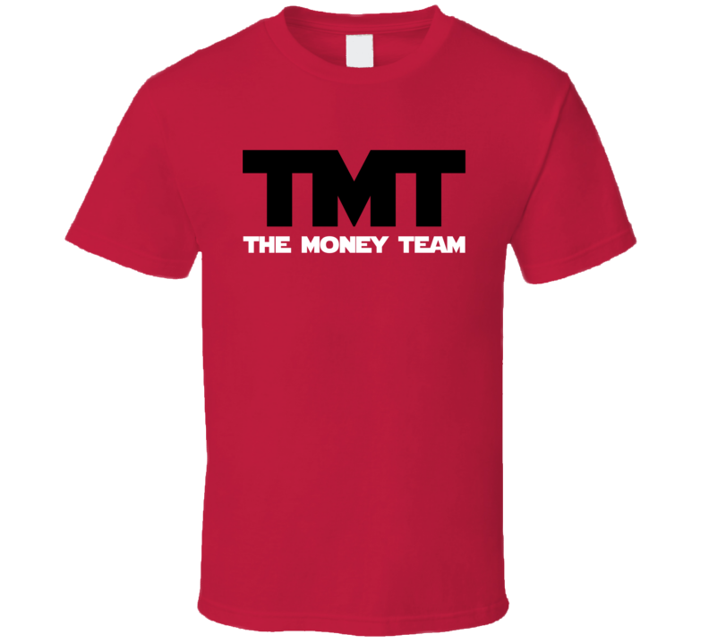 The Money Team - Floyd Mayweather Jr. Inspired (Black/White Font) T Shirt