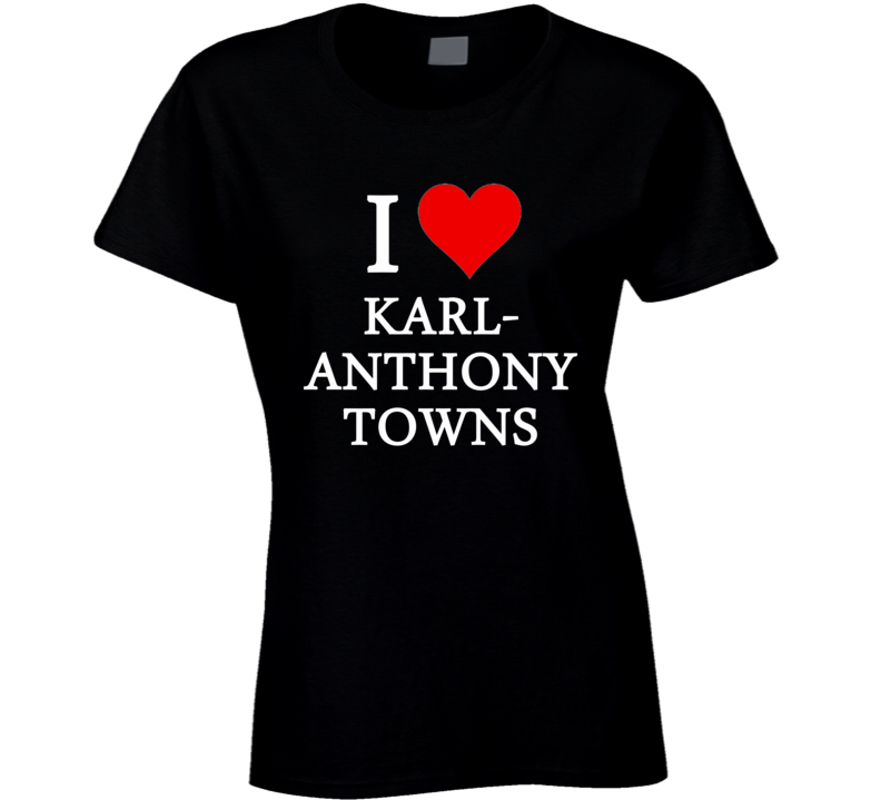 I Heart / Love Karl-Anthony Towns (White Font) Basketball T Shirt
