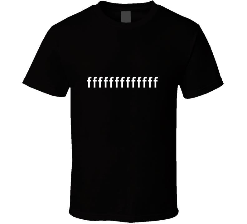 fffff T Shirt