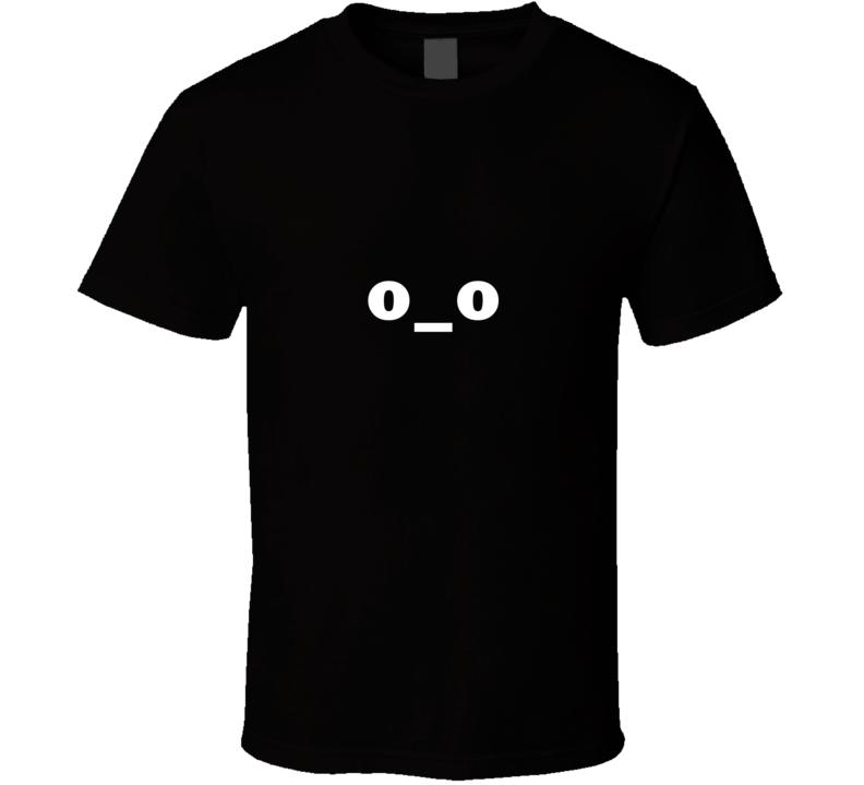o_o T Shirt