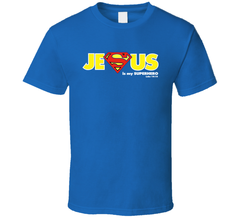 Jesus Is My Superhero For Dark T Shirt