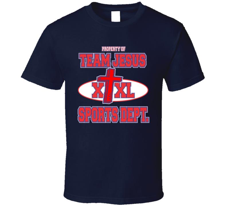 Property Of Team Jesus Sports Dept. T Shirt