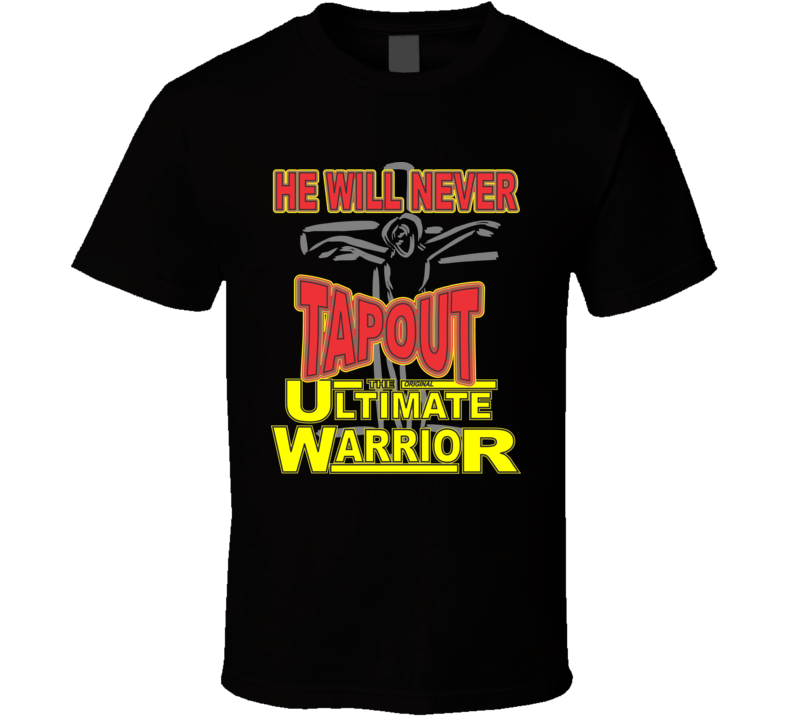 He Will Never Tapout T Shirt