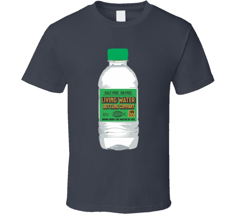 Living Water Bottling Co, T Shirt