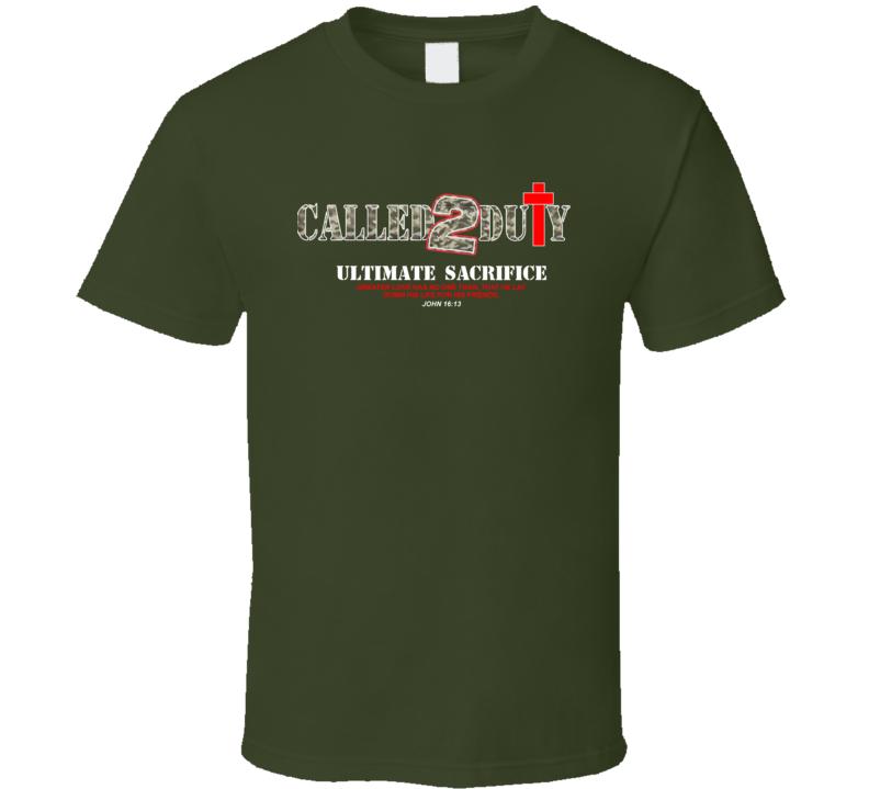 Callled 2 Duty T Shirt