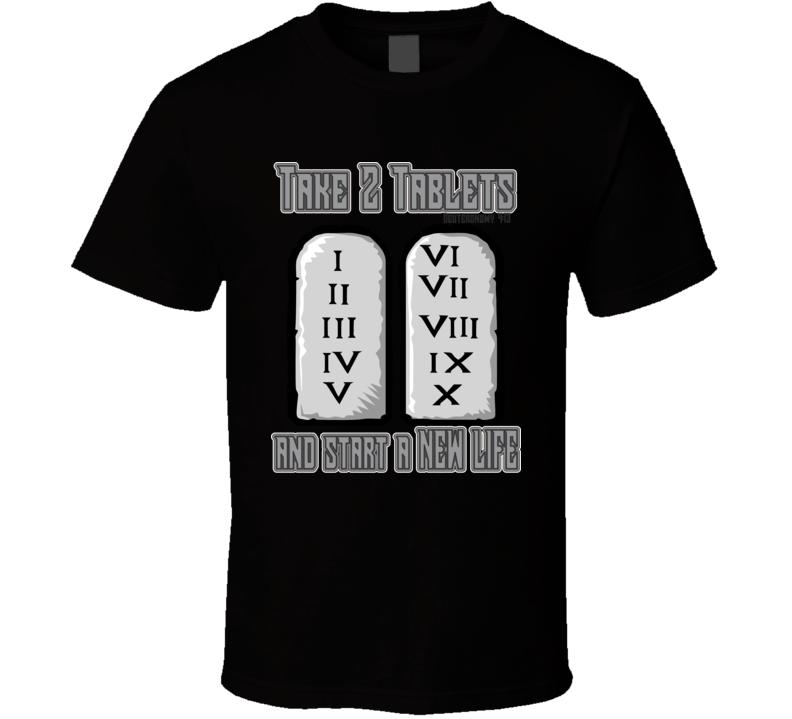 Take 2 Tablets T Shirt