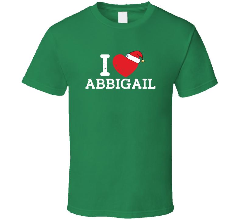 I Heart Love Abbigail Christmas Cute Custom Name Family Friend Gift T Shirt