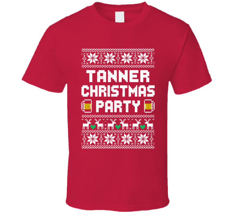Tanner Christmas Party Ugly Sweater Custom Last Name Beer Drinking T Shirt