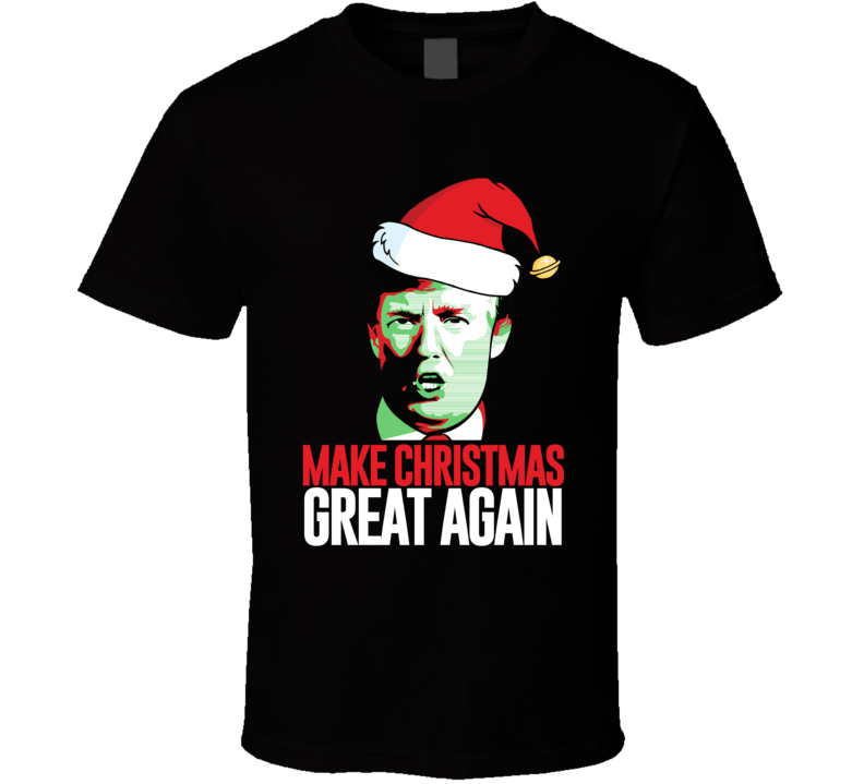 Make Christmas Great Again American President Donald Trump Hope T Shirt