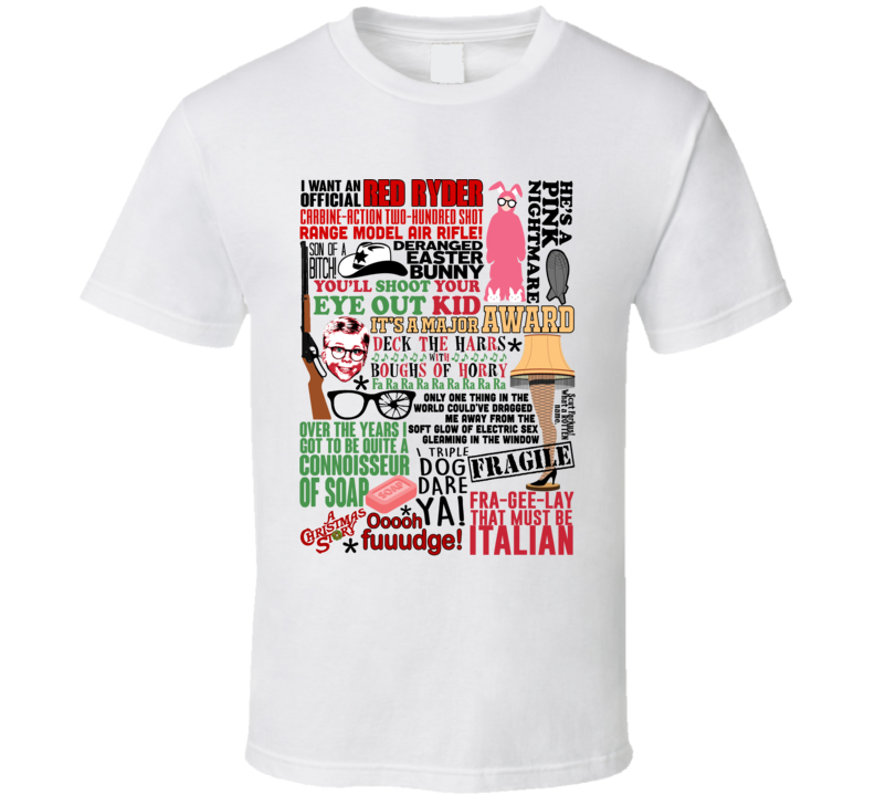 A Christmas Story Funny Holiday Movie Quote Mashup Trending Gift T Shirt