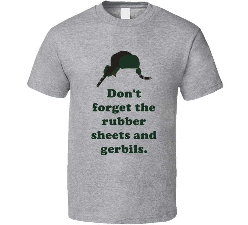 Rubber Sheets And Gerbils National Lampoons Christmas Vacation Ed's Hat Quotes T Shirt
