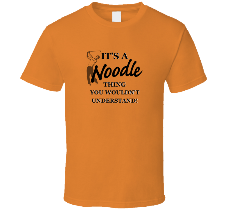 Noodle Golf Classic Funny Father's Day Gift Trendy T Shirt