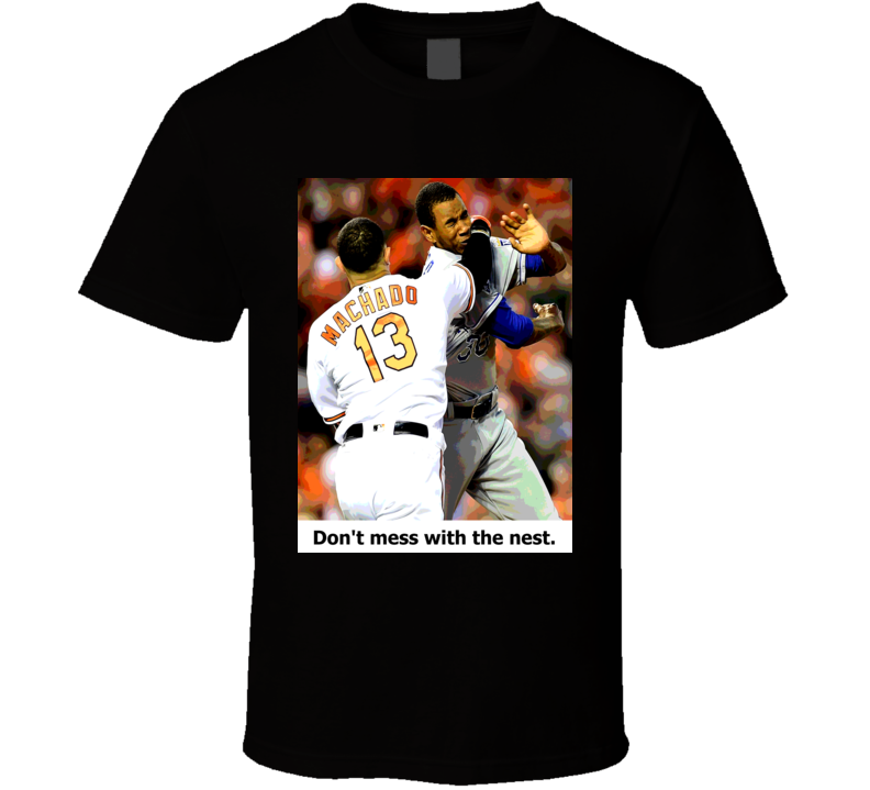 Baltimore Orioles Baseball Don't Mess With The Nest Fan Baltimore Machado Punching Ventura Cool Posterized Classic Worn Look T Shirt