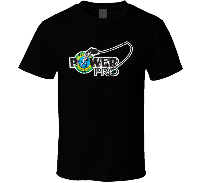 Power Pro Fishing Lover Products Cool Gift Worn Look T Shirt