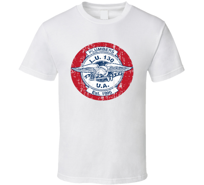 Plumbers Local 130 US Trade Unions Trendy Worn Look T Shirt