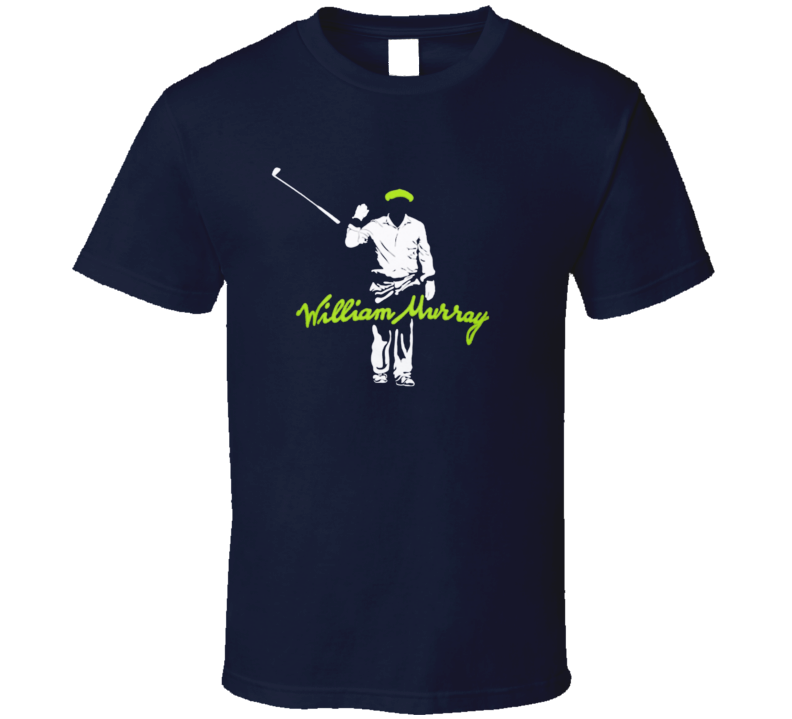 William Murray Golf Golfing Actor Comedian Funny T Shirt
