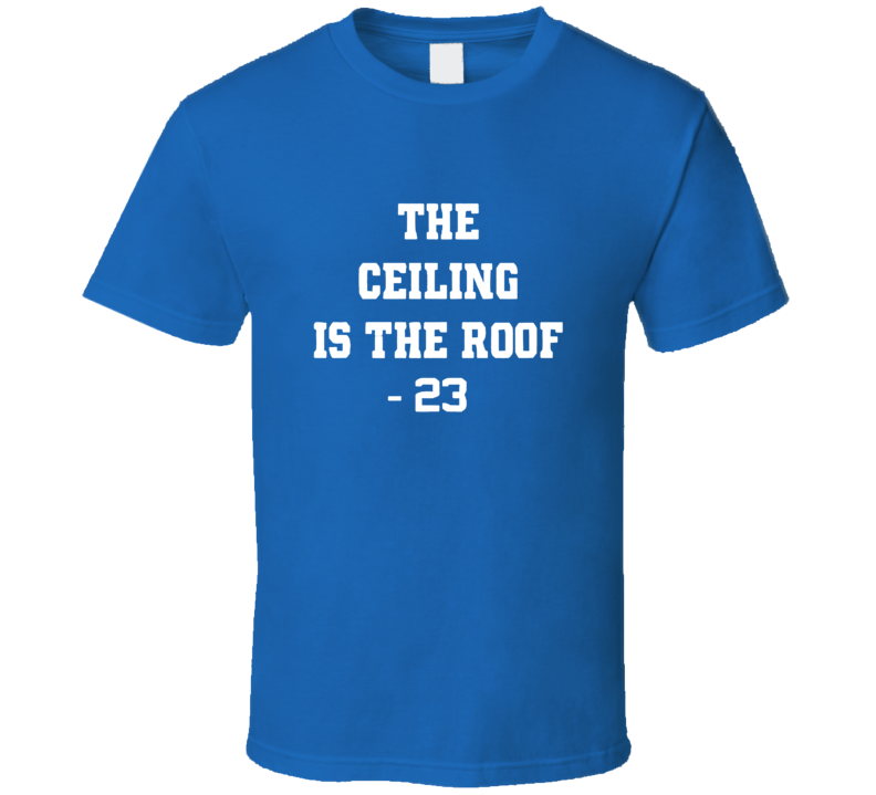 The Ceiling is the Roof North Carolina National Champions 2017 Basketball Michael Jordan T Shirt