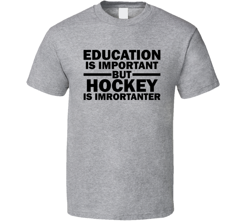 Hockey Is Importanter Funny Fathers Day Grandpa Gift T Shirt