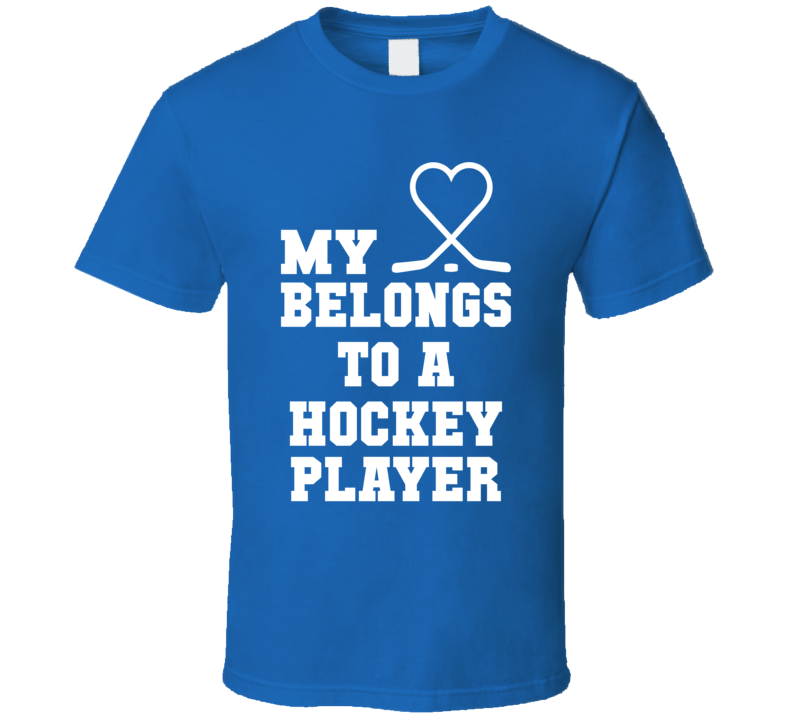 My Heart Belongs To A Hockey Player Funny Fathers Day Grandpa Gift T Shirt
