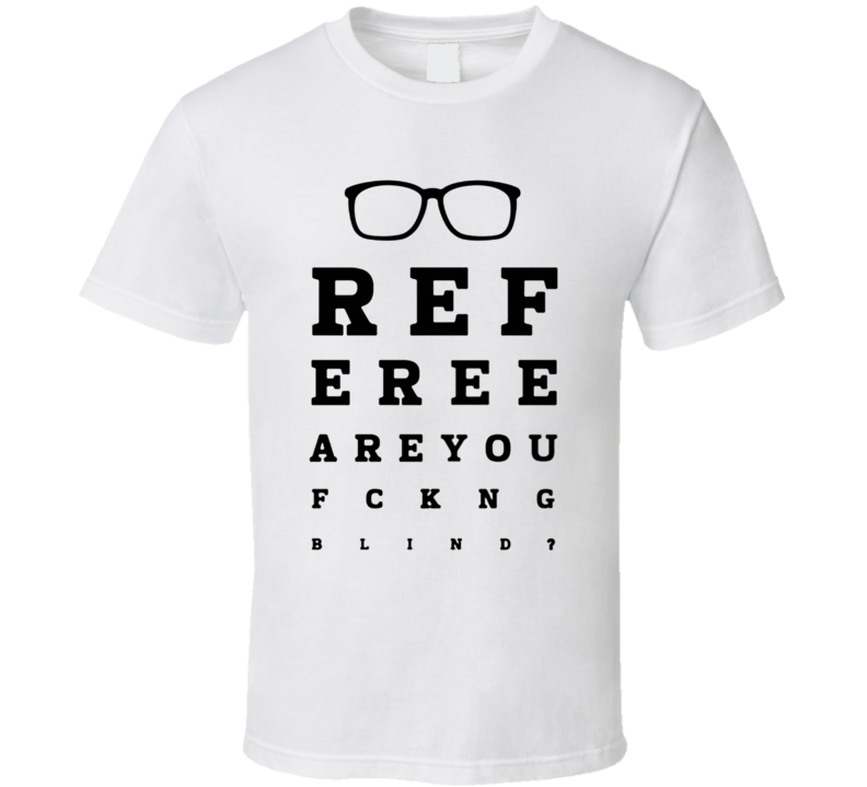500 Funny (SOCCER) T shirts- FOOTBALL EYE CHART