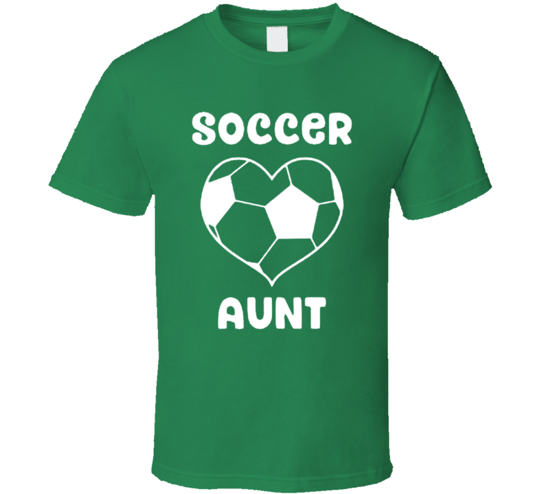 Soccer Aunt Cool Funny Fathers Day Gift T Shirt