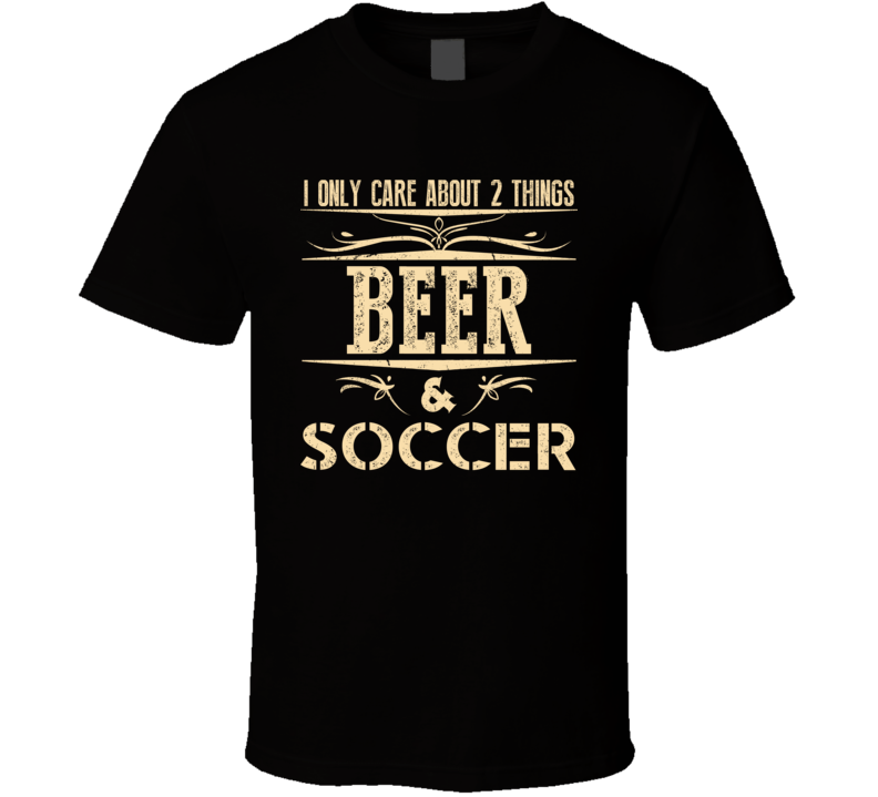 Soccer Beer Funny T Shirt