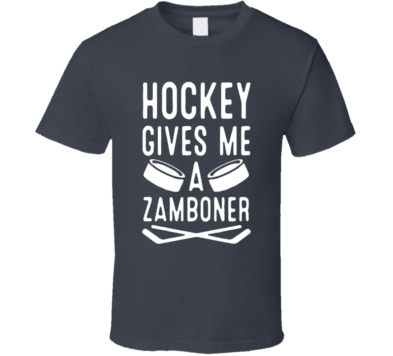 Hockey Gives Me A Zamboner Funny Farther's Day Gift T Shirt